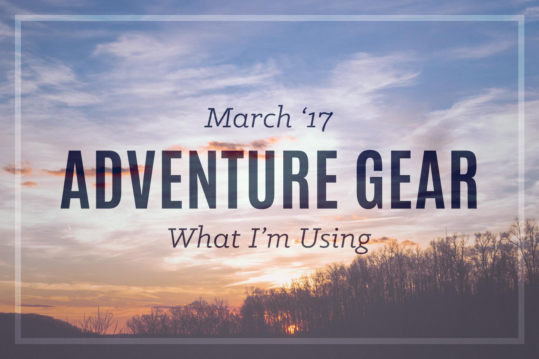 Outdoor Adventure Gear 2017