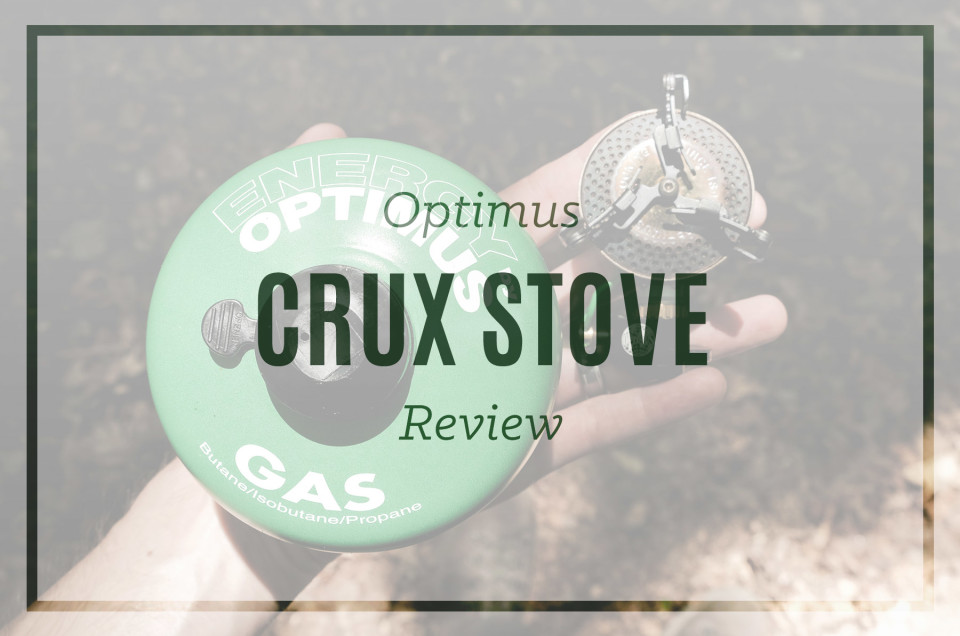 Optimus Crux Stove Review