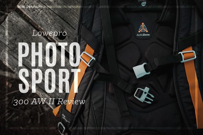 Lowepro Photo Sport 300 Review