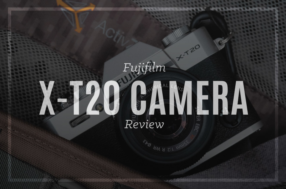 Fujifilm X-T20 Review (so good, I bought 2)