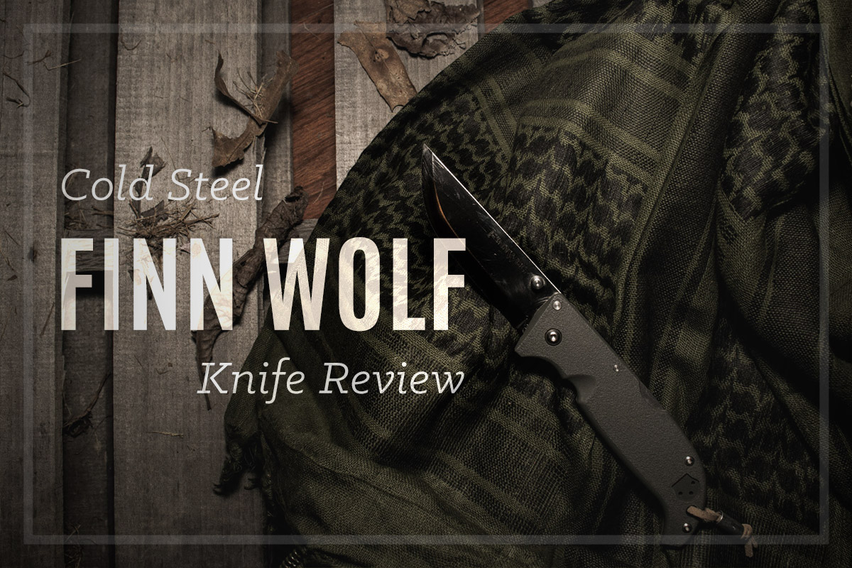 """Cold Steel Finn Wolf Review (""""The Pocket Woodsblade"""")"""