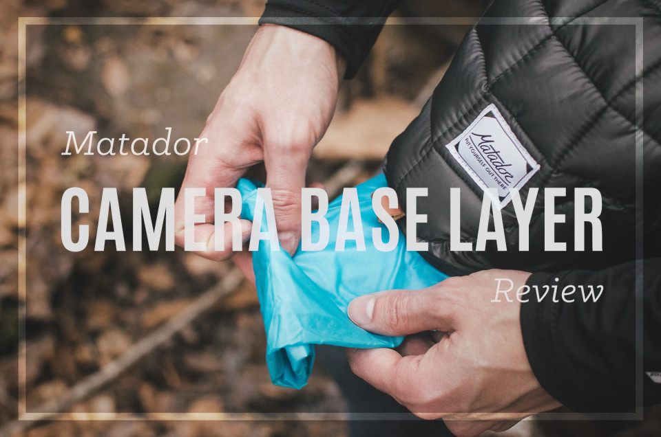 Matador Camera Base Layer Review