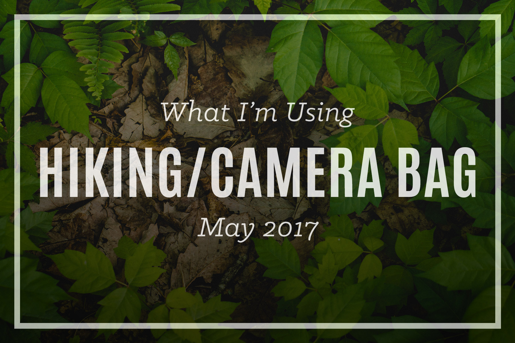 Hiking with Camera Gear