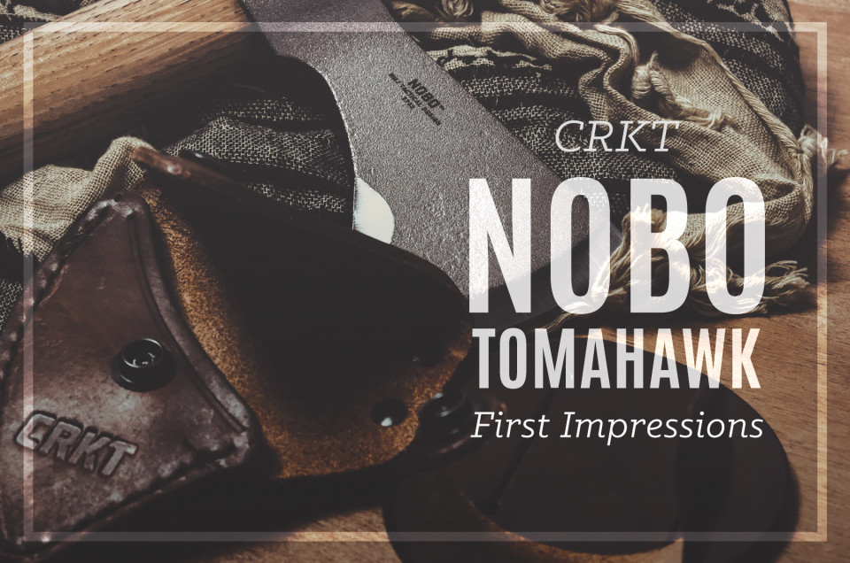 CRKT Nobo Tomahawk First Impressions Review