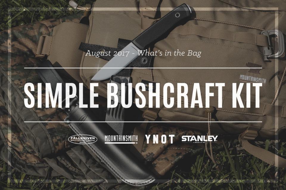 Simple Bushcraft Kit | August 2017