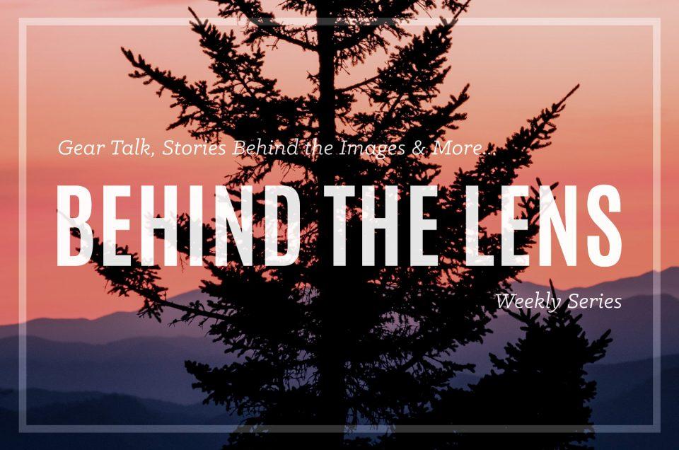 Behind the Lens – Week of 10.23.17