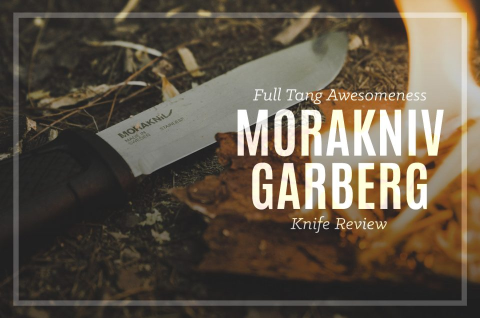 Mora Garberg Review 2018 | Full Tang Awesomeness