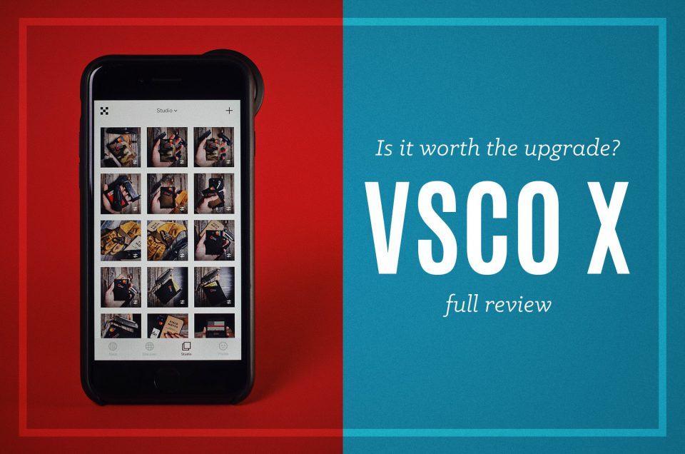 VSCO X Review | Before & After Images + Is It Worth It?