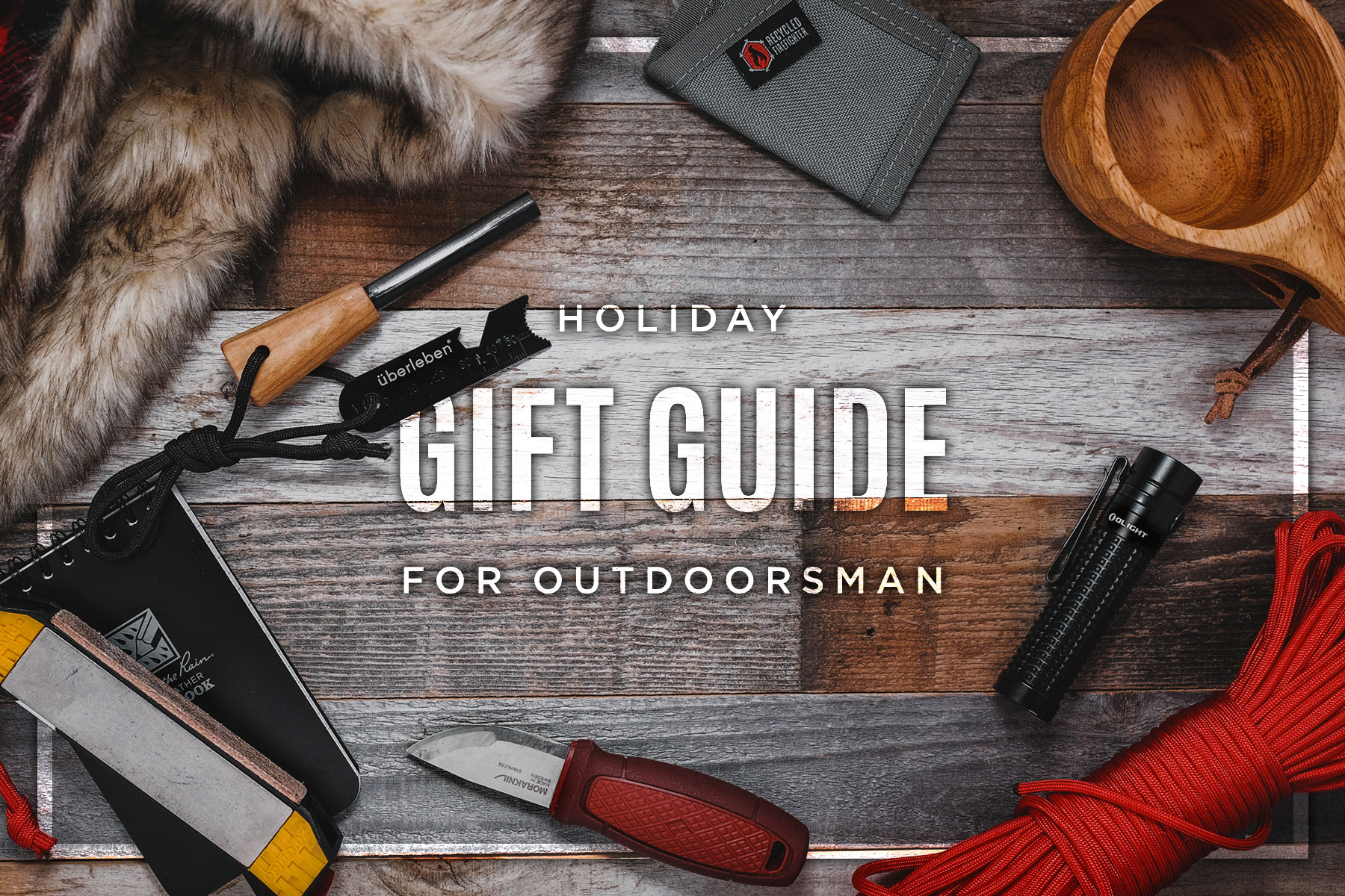 Best Gifts for Outdoorsman 2018 • Knives, Camping Gear ...