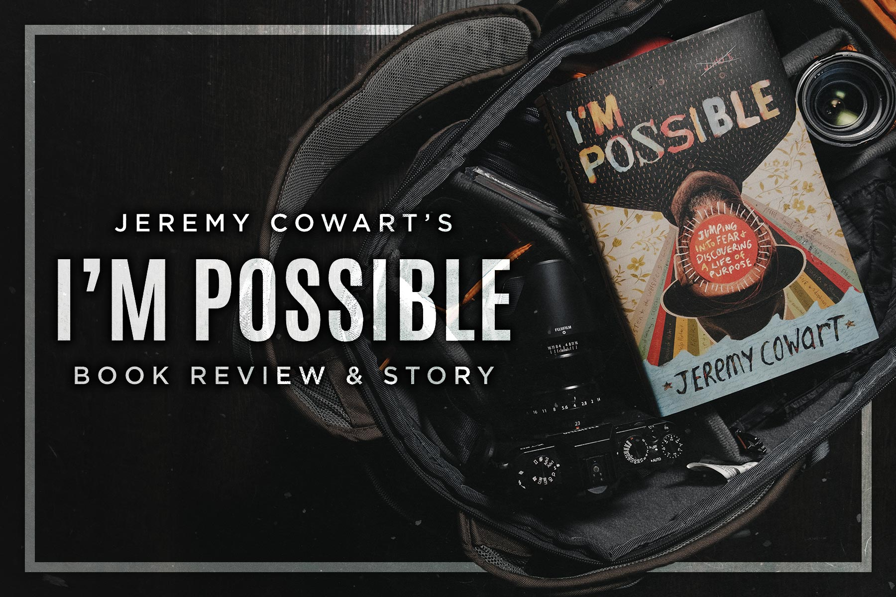 Jeremy Cowart I'm Possible Book Review